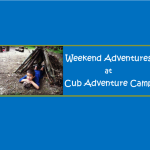 Weekend Adventures at Cub Adventure Camp